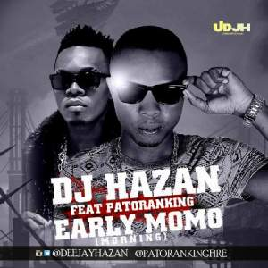 DJ-Hazan-Patoranking-Early-MoMo-Art