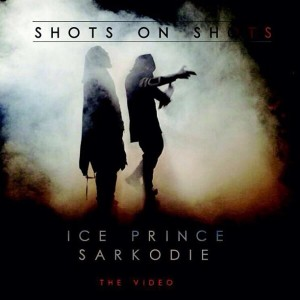 Ice-Prince-Sarkodie-Shots-on-Shots-Video-Art1